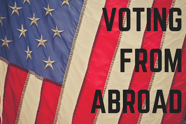 How to vote in U.S. elections from abroad.