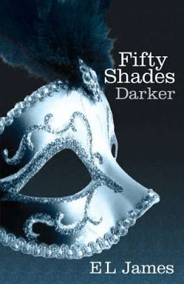 Fifty Shades Darker - Book Two of the Fifty Shades Trilogy by E. L. James