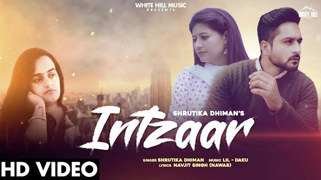Intzaar Song Lyrics   Shrutika Dhiman   New Punjabi Song 2020   White Hill Music Lyrics Planet