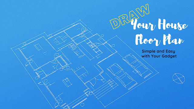 How to Draw a House Floor Plan