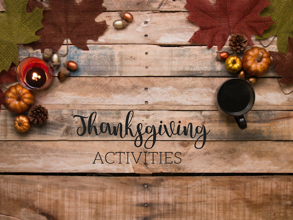 Tried and True: Thanksgiving Activities