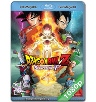 DRAGON BALL Z: LA RESURRECCIÓN DE FREEZER (2015) FULL 1080P HD MKV ESPAÑOL LATINO