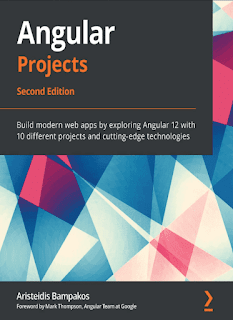 Angular Projects: Build modern web apps by exploring Angular 12 with 10 different projects and cutting-edge technologies PDF