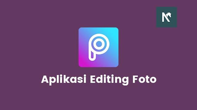 Aplikasi Editing Foto Terbaik