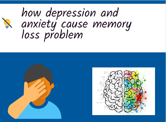 depression and anxiety cause memory loss