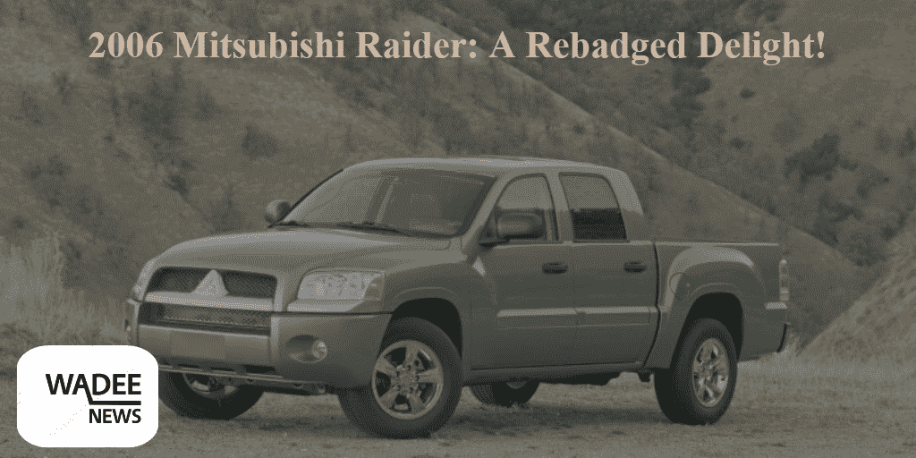 Mitsubishi Raider, Dodge Dakota, Toyota Tacoma, Honda Ridgeline, Ford Ranger, Chevy, GMC, Nissan, GM