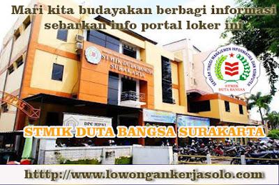 Info terbaru Loker solo di LOKER STMIK DUTA BANGSA Update