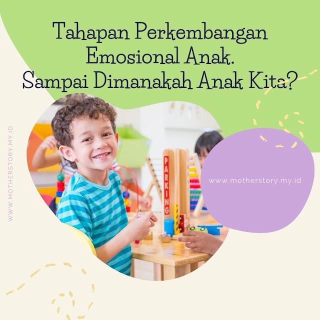 tahapan perkembangan emosional anak