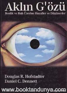 Daniel C. Dennett, Douglas R. Hofstadter - Aklın G'özü