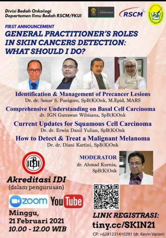 "Webinar Akreditasi IDI "" General Practitioner's Roles in Skin Cancers Detection: What Should I do?"""
