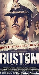 Rustom (2016) Full Movie Download 480p 720p 1080p HD
