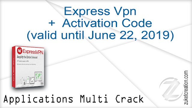 Express Vpn + Activation Code (valid until June 22, 2019) | 25 MB -
