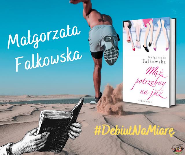 Debiut na miarę - Małgorzata Falkowska