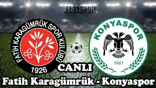 Fatih Karagümrük - Konyaspor Jestspor izle