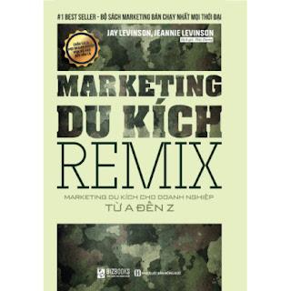 Marketing Remix - Marketing Du Kích Cho Doanh Nghiệp Từ A-Z ebook PDF-EPUB-AWZ3-PRC-MOBI