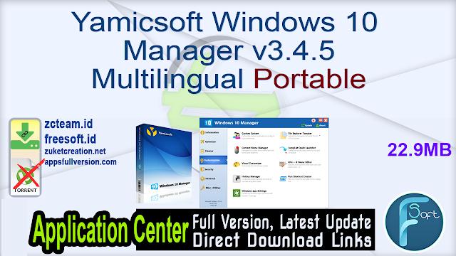 Yamicsoft Windows 10 Manager v3.4.5 Multilingual Portable