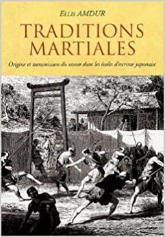Un livre à lire : Traditions Martiales