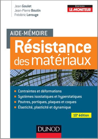 Livre : Aide-mémoire, Résistance des matériaux 10e éd - Jean Goulet PDF