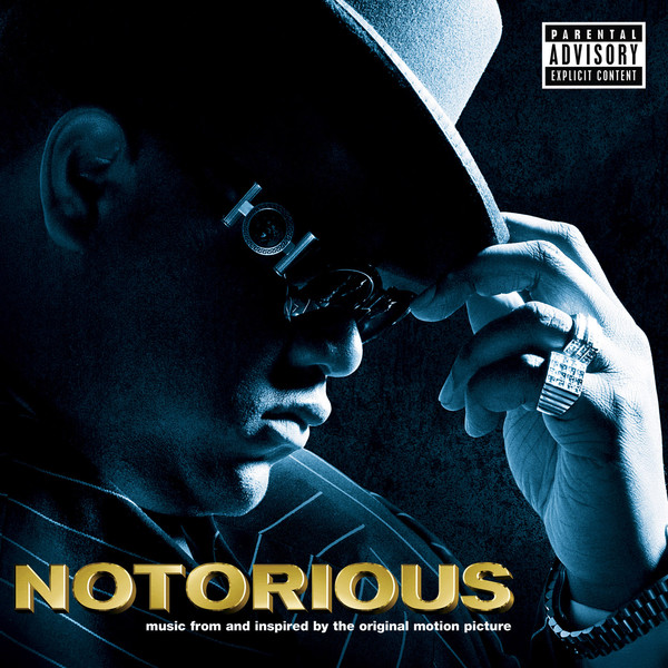 The Notorious B.I.G. - Notorious (Music from and Inspired By the Original Motion Picture) Cover
