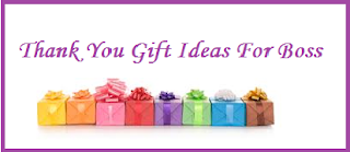 Thank You Gift Ideas For Boss