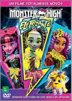 Baixar Monster High: Eletrizante Dublado Grátis