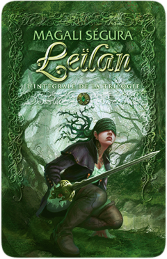 Leïlan, L'intégrale de la trilogie de Magali Ségura