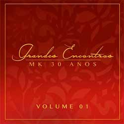 CD Grandes Encontros MK 30 Anos - Vol. 1