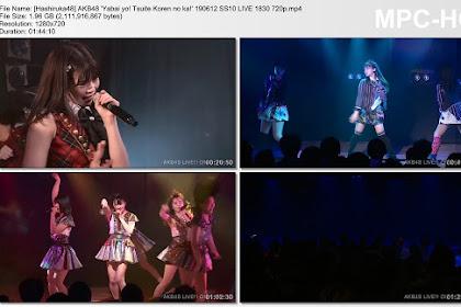 AKB48 'Yabai yo! Tsuite Koren no ka!' 190612 SS10 LIVE 1830