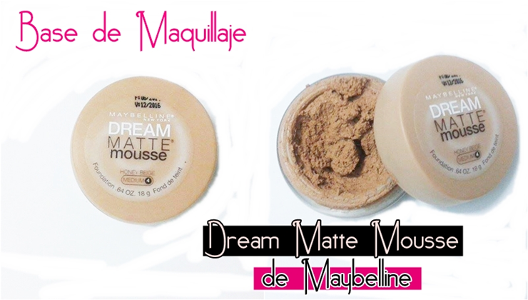 Dream Matte Mousse de Maybelline
