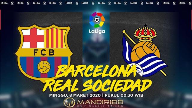 Prediksi Barcelona Vs Real Sociedad, Minggu 08 Maret 2020 Pukul 00.30 WIB