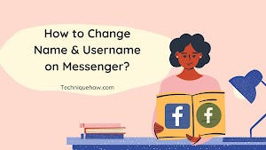 Change Name & Username on Messenger without Facebook