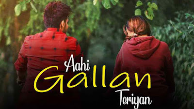 Aahi Gallan Teriyan Song Babbal Rai & Mahira Sharma