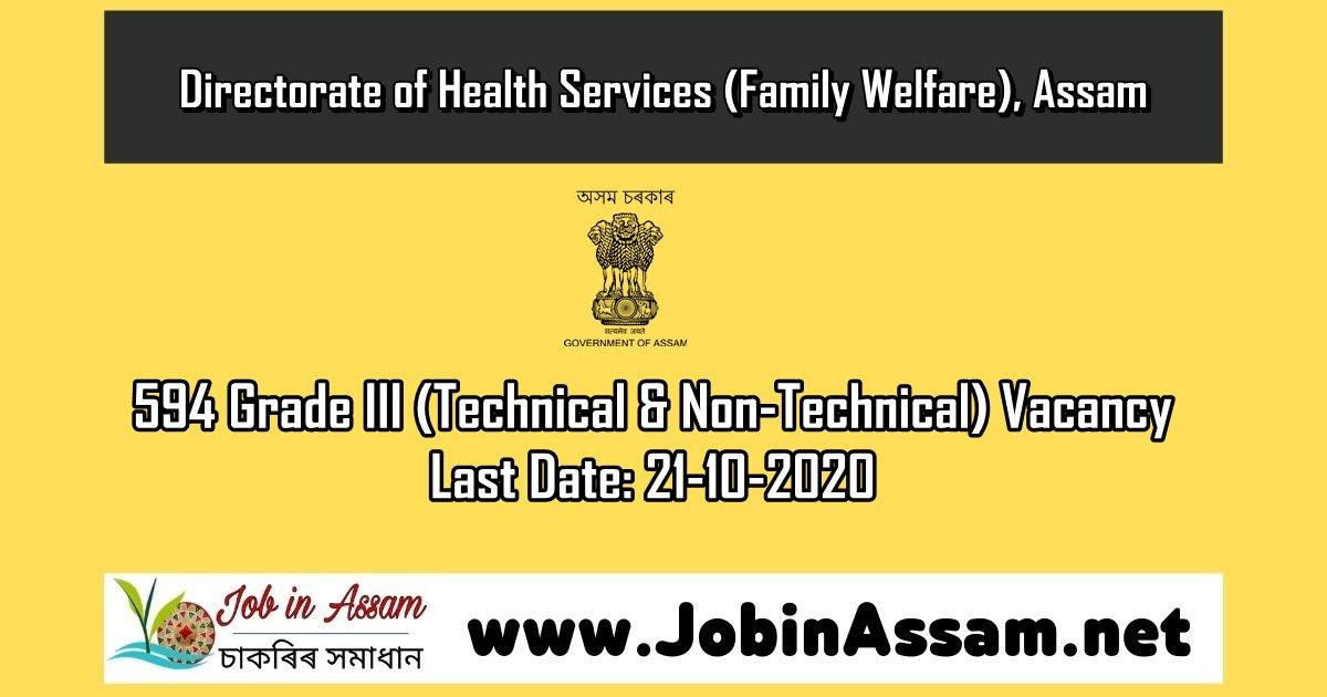 DHSFW, Assam Recruitment 2020 : Apply For 594 Grade III (Technical & Non-Technical) Vacancy: Last Date: 21-10-2020