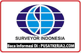 Loker SMA SMK D3 S1 PT Surveyor Indonesia Maret 2020  Petugsa Pengadaan Barang dan Jasa