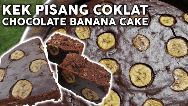 resepi kek pisang coklat