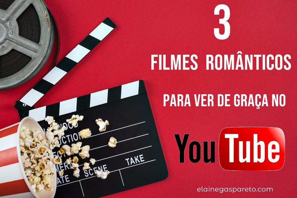 3 filmes românticos para ver de graça no Youtube