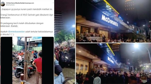Pedagang Kecil Dibubarkan Dengan Kekerasan, Tapi Tidak Untuk Kerumunan di Mc Donald's Sarinah