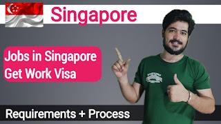 Singapore Visa Apply - Singapore Job and Work Visa - Requirements And Process