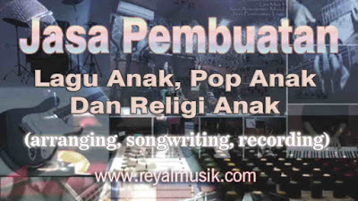 jasa pembuatan lagu anak, lagu pop anak, lagu pop religi anak, lagu islami anak, lagu pop anak indonesia, lagu anak-anak