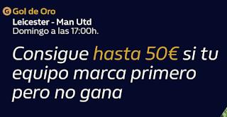 william hill Gol de Oro Leicester vs Man Utd 26-7-2020