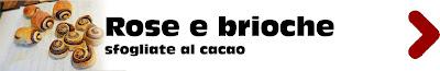 rose e brioche sfogliate al cacao con ilmetodo della sfoglia