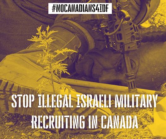 Canada Israel IDF recruitment crime cover-up military Toronto