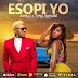 Audio | Awilo Longomba Ft Tiwa Savage - Esopi Yo (Prod. by Baby Fresh) | Download Fast
