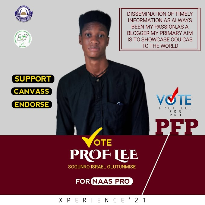VOTE PROF LEE FOR OOU NAAS PRO (PFP) XPERIENCE'21