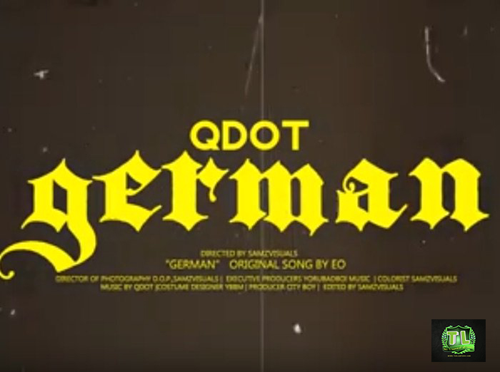 qdot-german-prod-by-citi-boi-music-and-video-download