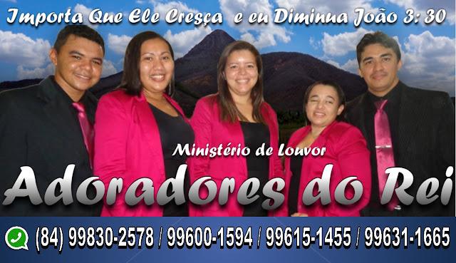 MINISTÉRIO DE LOUVOR ADORADORES DO REI