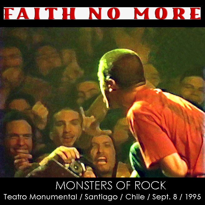 fnm4ever faith no more monsters of rock chile 39 95 audio. Black Bedroom Furniture Sets. Home Design Ideas