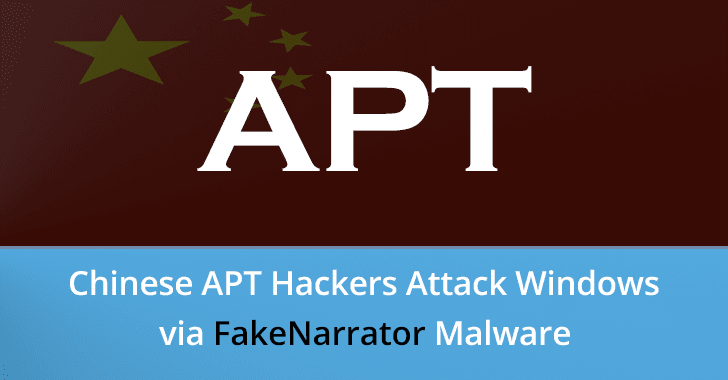 FakeNarrator Malware  - FakeNarrator 2BMalware - Chinese APT Hackers Attack Windows Users via FakeNarrator Malware