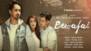 Bewafai Lyrics – Sachet Tandon | Mr. Faisu, Musskan