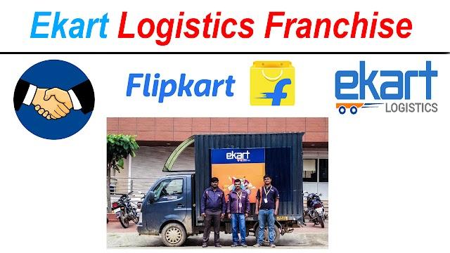Ekart Logistics Franchise Apply l Flipkart Delivery Agency Franchise kaise le 2021